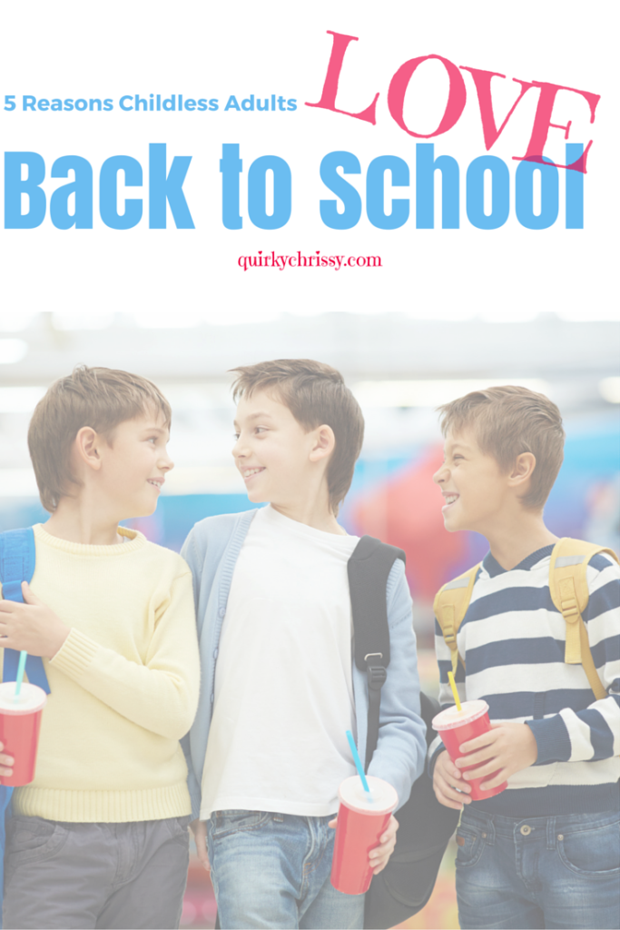 Back to school isn't just fun for parents and students. Childless adults are big fans of the season too. Here are a few reasons why (1)